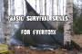 Basic Survival Skills For Everyone