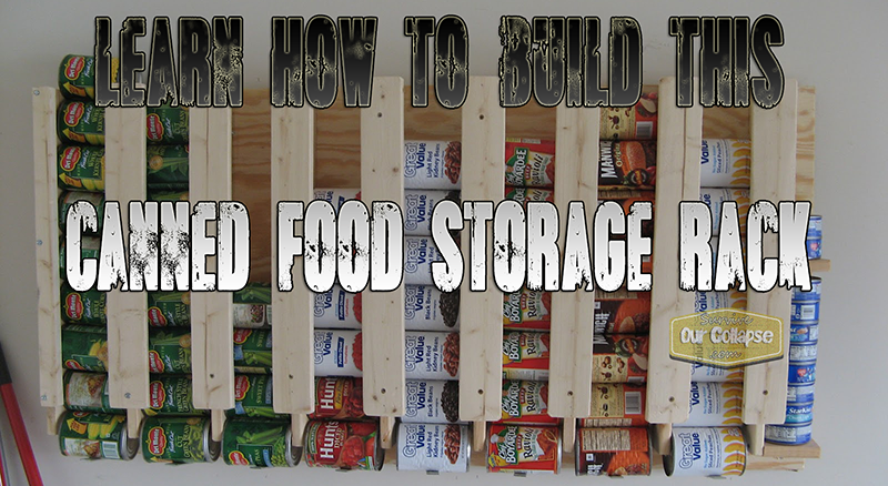 Build A Great Can Food Storage Rack For Cheap Survive